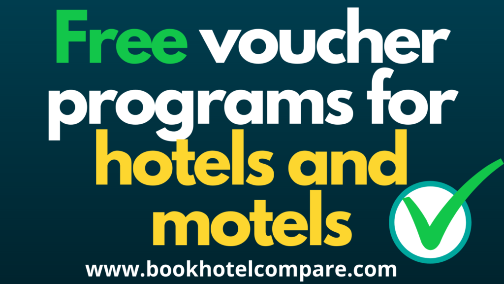 Free vouchers for hotels and motels