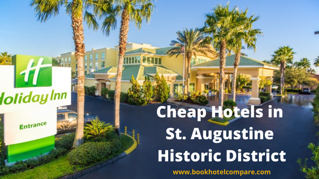 Hotels in St. Augustine Historic District