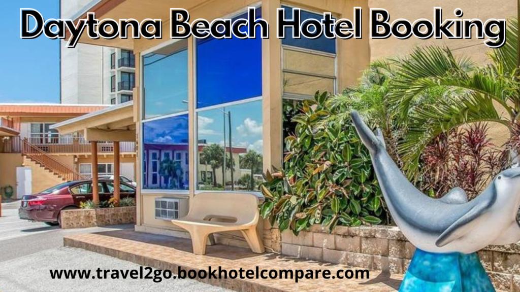 Daytona Beach Hotel Booking