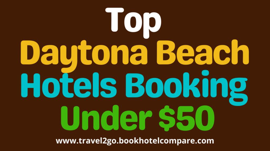 Daytona Beach Hotels Under $50