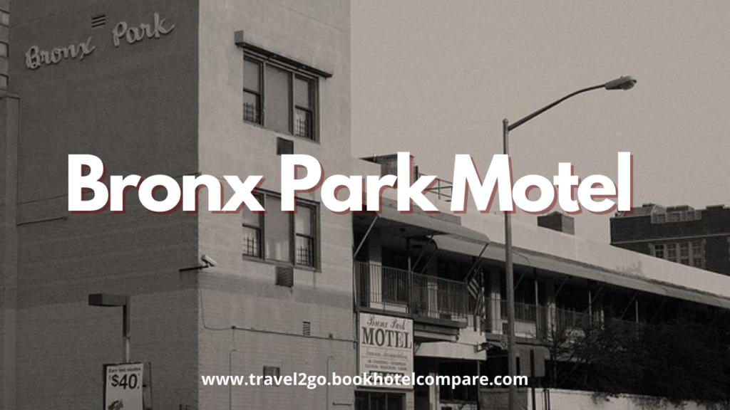 Motels in Bronx Park