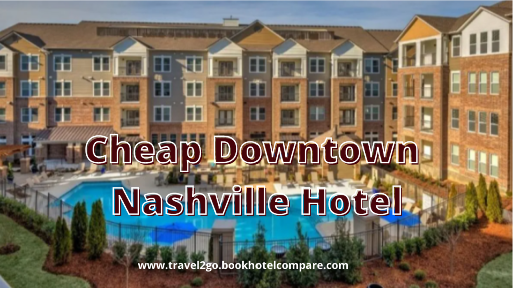 Downtown Nashville Hotel Deals