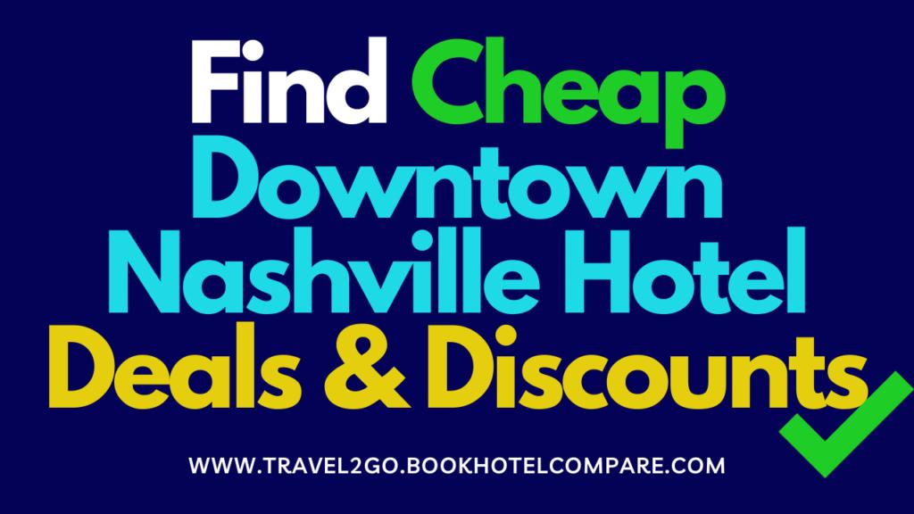 Downtown Nashville Hotel