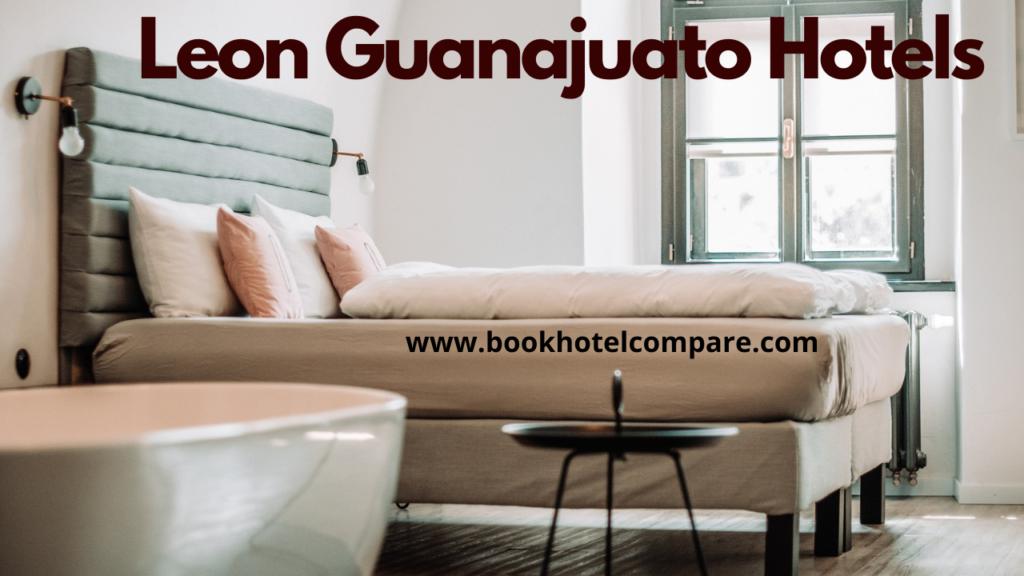 Cheap Leon Guanajuato Hotels