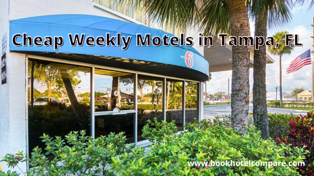 Cheap Weekly Tampa Motels Deal
