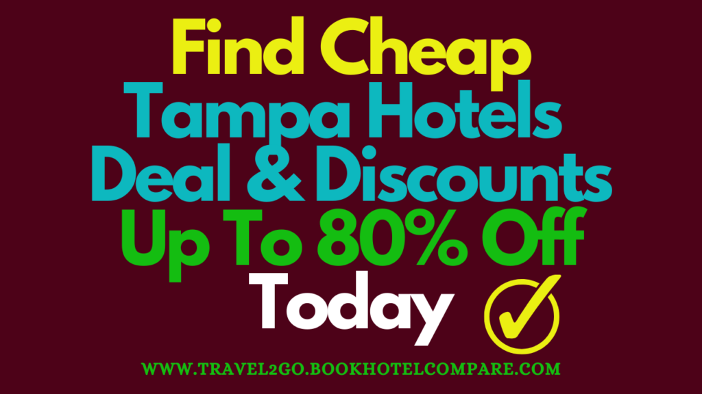 Cheap Tampa Hotels Deal