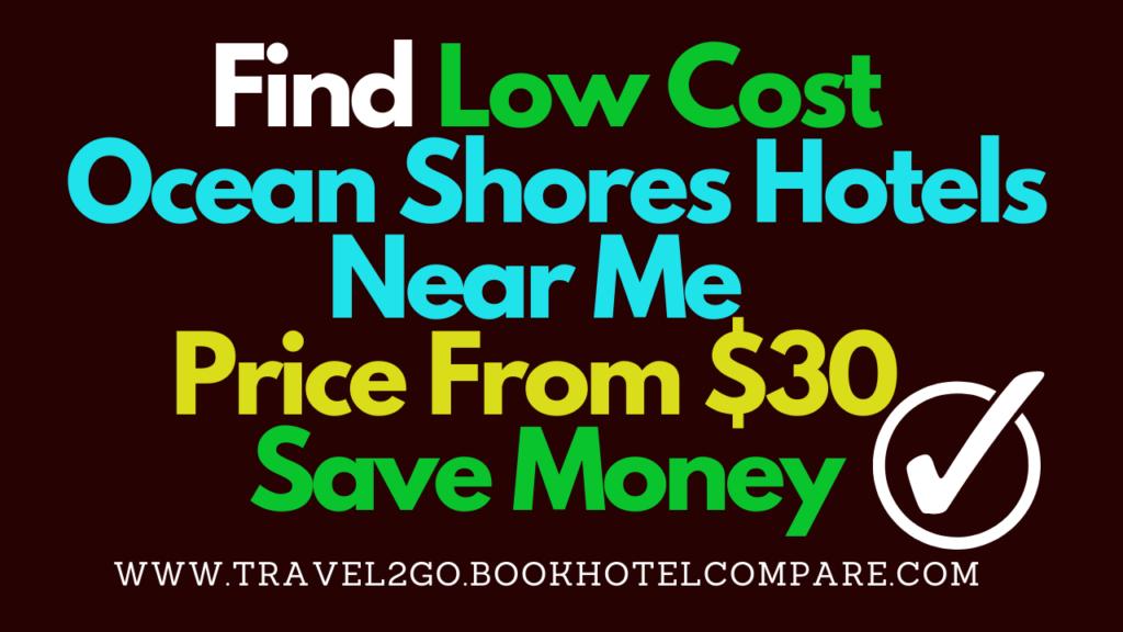 Ocean Shores Hotels