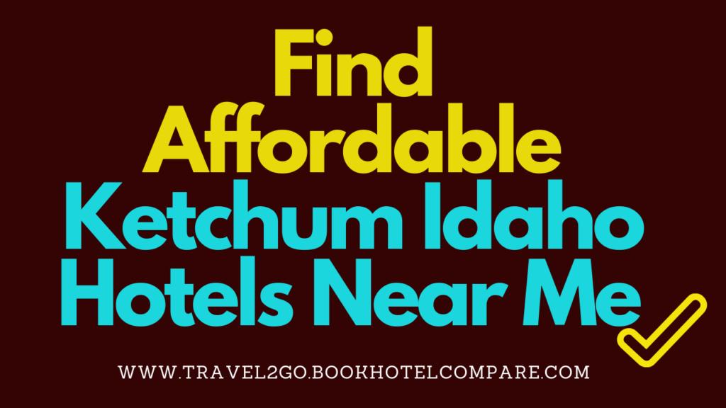 Ketchum Idaho Hotels