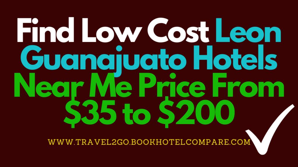 Leon Guanajuato Hotels