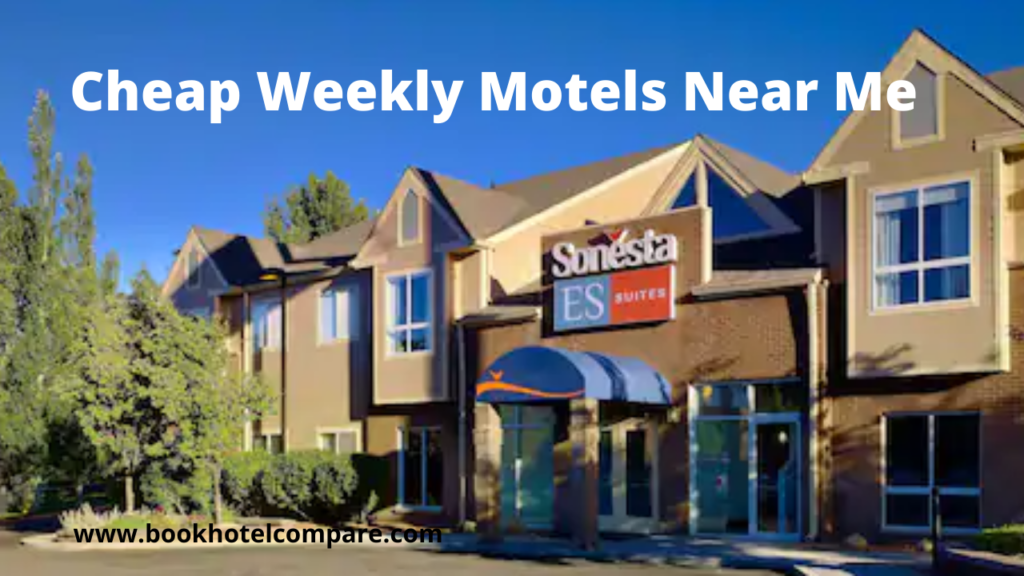 Cheap Weekly Motels Near Me