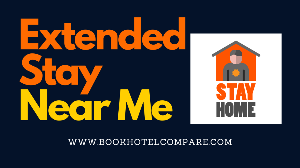 Extended Stay Near Me